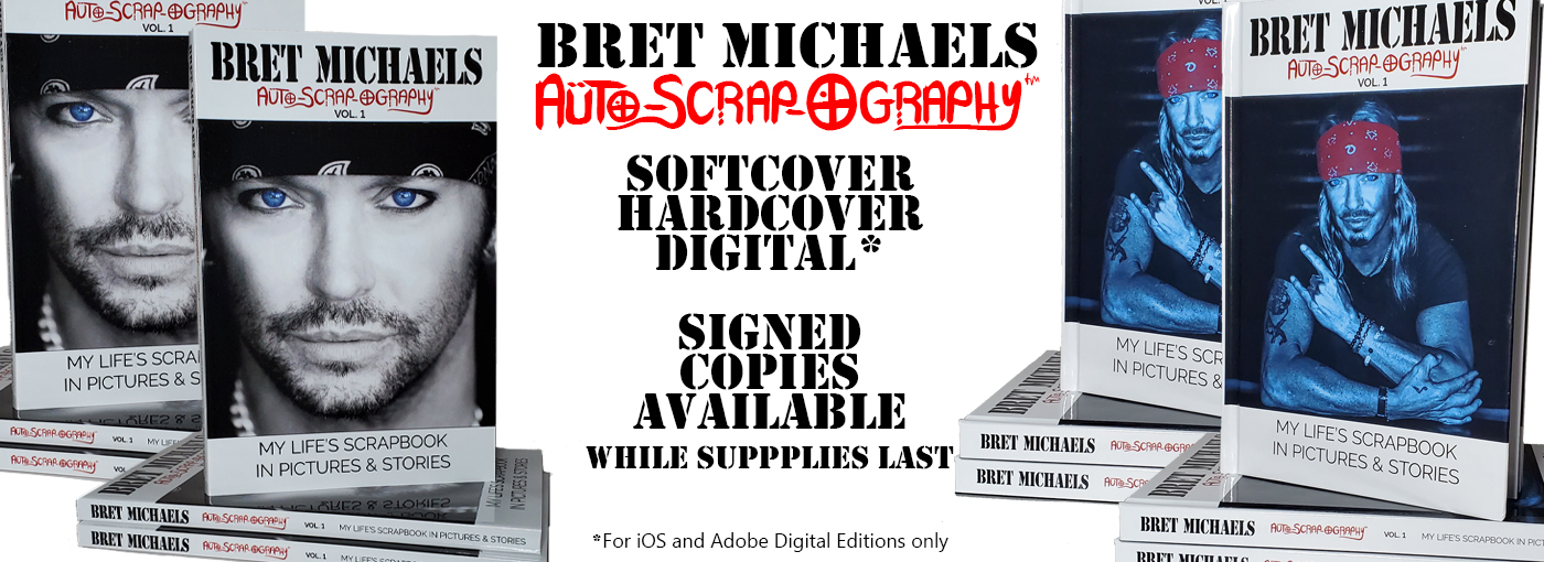 Bret Michaels Auto-Scrap-Ography Volume 1 - My Life's Scrapbook in Pictures & Stories
