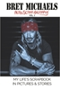 HARDCOVER Bret Michaels Auto-scrap-ography My Life's Scrapbook in Pictures and Stories  Hardcover, Bret Michaels, Brett Michaels, Bret Micheals, Brett Micheals, Book, Autobiography, pictures and stories, auto-scrap-ography, autoscrapography