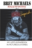 SIGNED HARDCOVER Bret Michaels Auto-scrap-ography My Life's Scrapbook in Pictures and Stories  Hardcover, Bret Michaels, Brett Michaels, Bret Micheals, Brett Micheals, Book, Autobiography, pictures and stories, auto-scrap-ography, autoscrapography