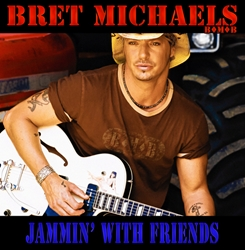Bret Michaels - Jammin With Friends