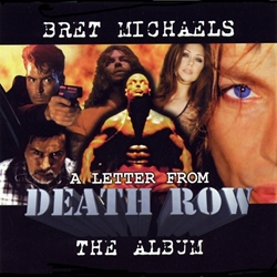 Bret Michaels A Letter From Death Row CD