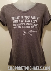 What If You Fly Inspirational Ladies Tee Bret Michaels, What If You Fly, Inspirational, Ladies Tee